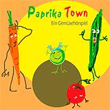 Paprika-Town - ein Gemuese-Hoerspiel